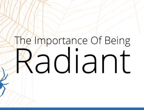 The Importance Of Being Radiant