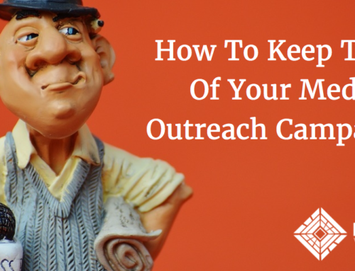 How To Keep Track Of Your Media Outreach Campaigns