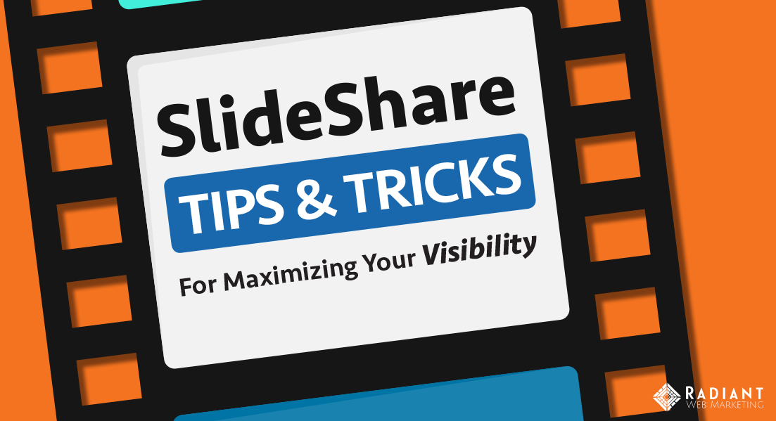 slideshare-tipsandtricks-radiantwebmarketing-blog